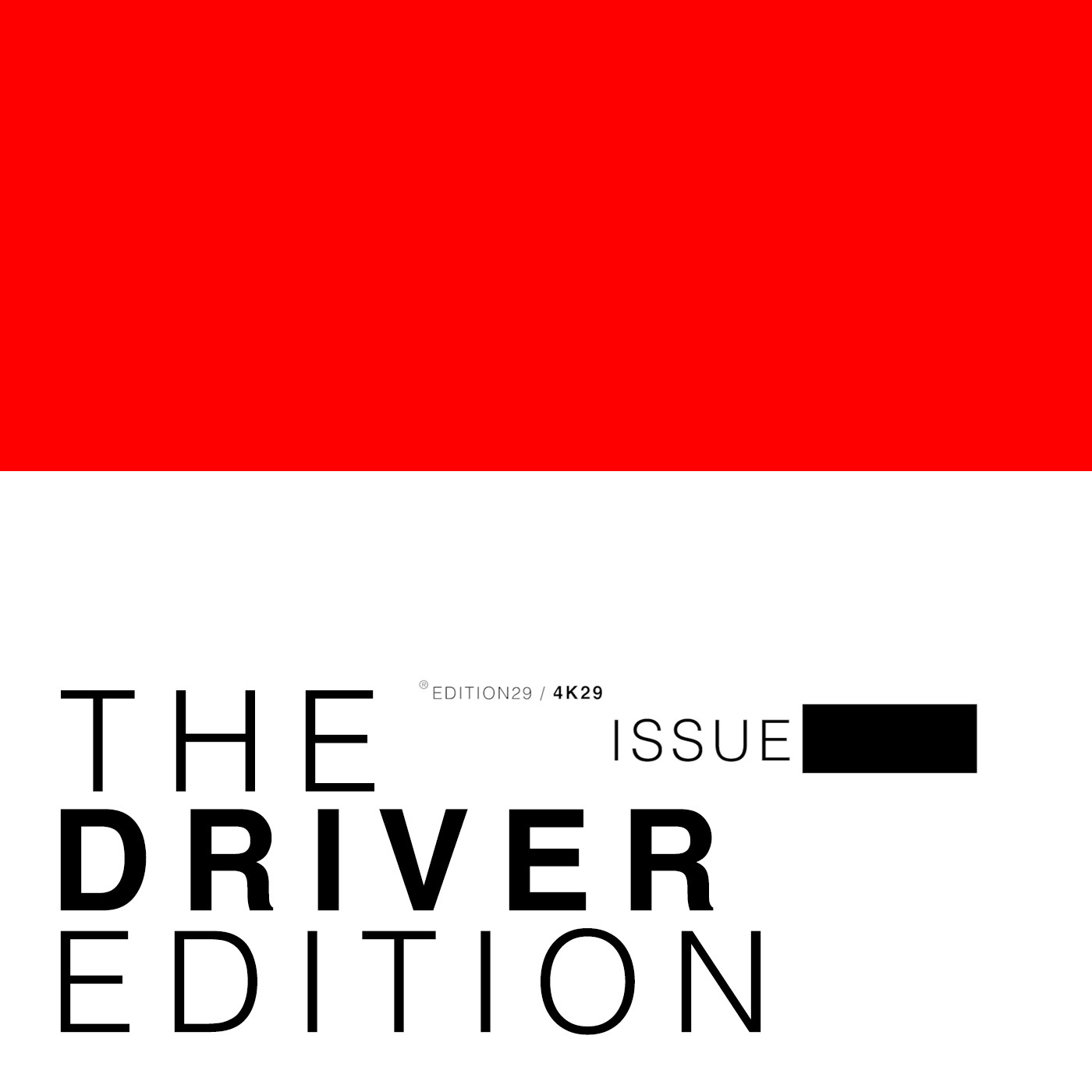 THE DRIVER EDITION